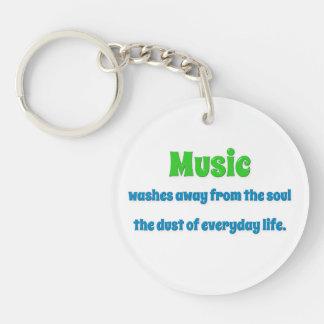 Cita de la música - la música se lava lejos del th llavero redondo acrílico a una cara