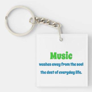 Cita de la música - la música se lava lejos del th llavero cuadrado acrílico a doble cara