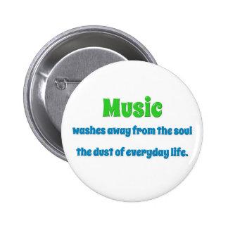 Cita de la música - la música se lava lejos del th pin redondo 5 cm