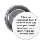 Cita de la oficina - Michael Scott #1 Pin