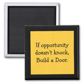 cita de la oportunidad imán cuadrado