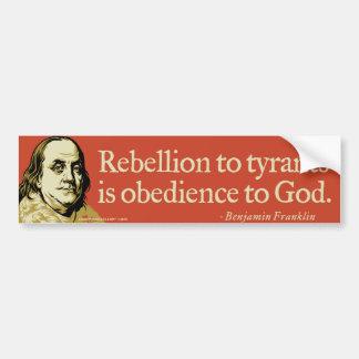Cita de la rebelión de Ben Franklin Pegatina Para Auto
