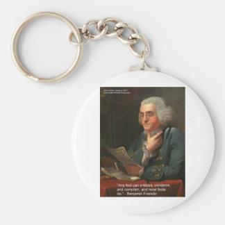 Cita de la sabiduría de Ben Frankling regalos y ta Llavero Personalizado