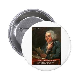Cita de la sabiduría de Ben Frankling regalos y ta Pins