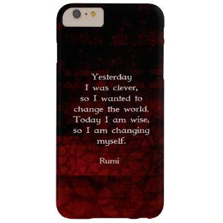 Cita de la sabiduría de Rumi sobre cambio y Funda Para iPhone 6 Plus Barely There