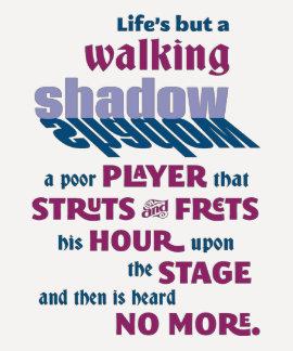 Cita de la sombra que camina de Shakespeare Remera