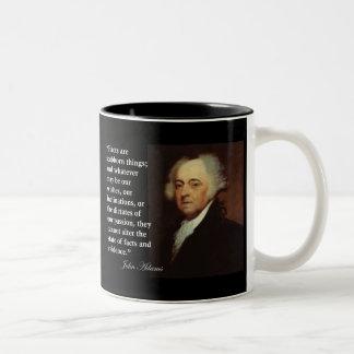 Cita de las cosas obstinadas de John Adams los he Taza De Café