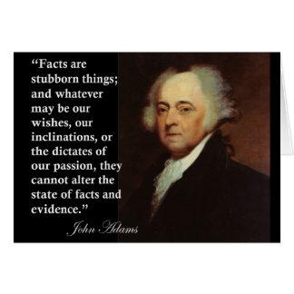 Cita de las cosas obstinadas de John Adams los Tarjeta De Felicitación
