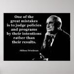 Cita de las intenciones de la política de Milton F Póster