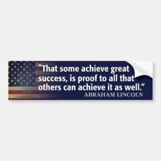 Cita de Lincoln: Alcance el éxito Pegatina Para Auto