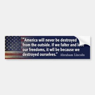 Cita de Lincoln: Libertad destruida Pegatina De Parachoque