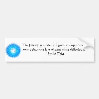 Cita de los derechos de los animales de Emile Zola Etiqueta De Parachoque
