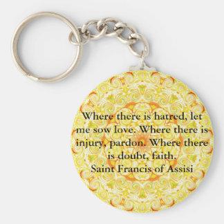 Cita de los Franciscos de Asís del santo sobre amo Llavero Redondo Tipo Pin