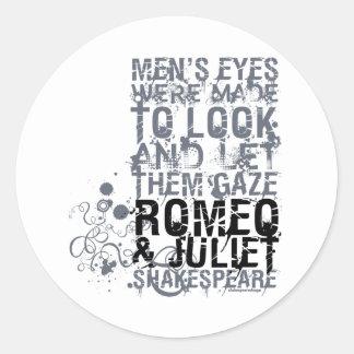 Cita de los hombres de Romeo y de Juliet Pegatina Redonda