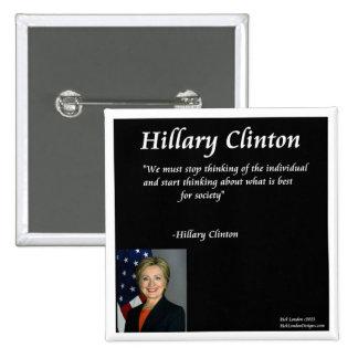 """Cita de los """"individuos"""" de Hillary Clinton Pin Cuadrada 5 Cm"""