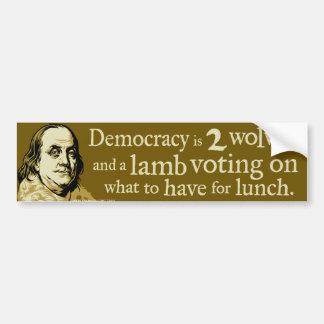 Cita de los lobos de la democracia de Ben Franklin Pegatina Para Auto