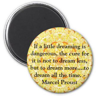 Cita de Marcel Proust sobre soñadores y el sueño Imán Redondo 5 Cm