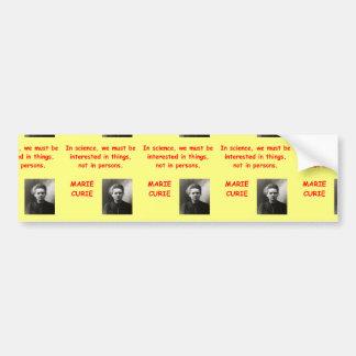 Cita de Marie Curie Pegatina De Parachoque