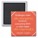 Cita de Mark Twain - regalo inspirado Iman Para Frigorífico
