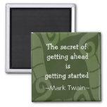 Cita de Mark Twain - regalo inspirado Imán Cuadrado