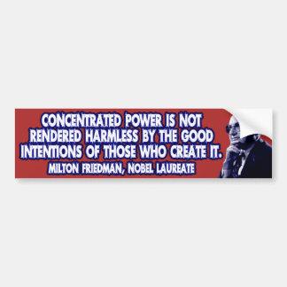 Cita de Milton Friedman: Poder concentrado Etiqueta De Parachoque