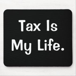Cita de motivación del impuesto - el impuesto es m mousepads