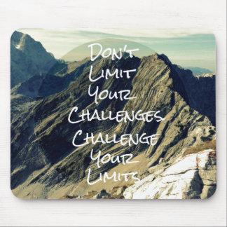 Cita de motivación: Desafíe sus límites Alfombrilla De Raton