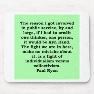 cita de Paul Ryan Alfombrilla De Ratón