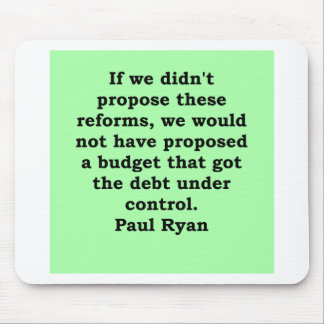 cita de Paul Ryan Mouse Pads