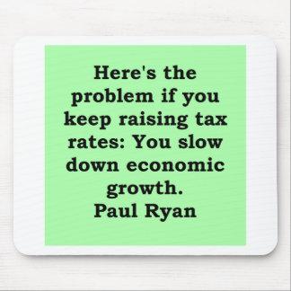 cita de Paul Ryan Tapete De Ratón