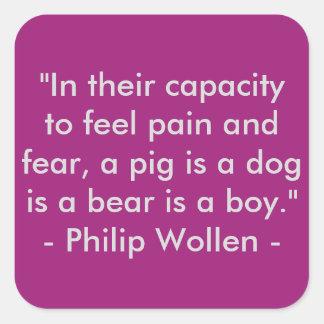 Cita de Philip Wollen - activista de los derechos Pegatina Cuadrada
