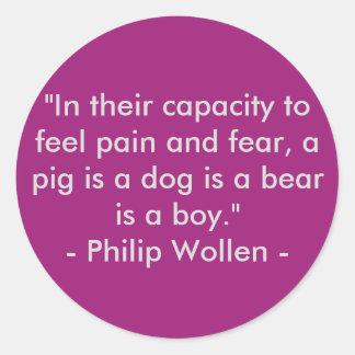 Cita de Philip Wollen - activista de los derechos Pegatina Redonda