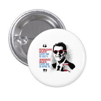 Cita de Reagan - cada día es abril Pin Redondo 2,5 Cm