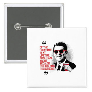 Cita de Reagan - cuatro guerras en mi curso de la Pin Cuadrada 5 Cm