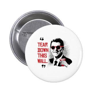 Cita de Reagan - rasgue abajo esta pared Pin Redondo 5 Cm