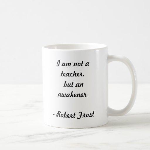 Cita de Robert Frost Tazas