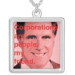 Cita de Romney - las sociedades son gente, mi amig Collar Personalizado