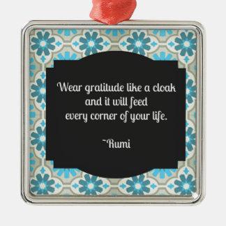 Cita de Rumi de la gratitud Adorno Navideño Cuadrado De Metal