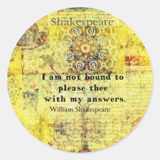 Cita de Shakespeare Pegatina Redonda
