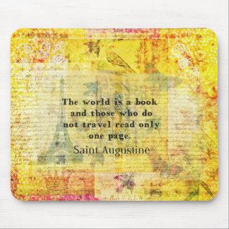 Cita de St Augustine sobre viaje Mouse Pads