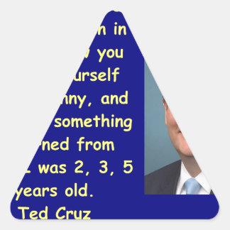 Cita de Ted Cruz Pegatina Triangular