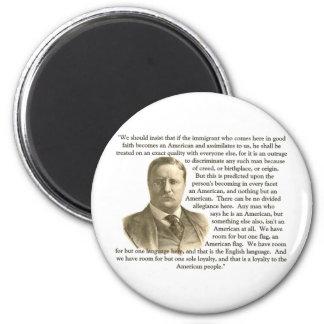 Cita de Teddy Roosevelt Imán Redondo 5 Cm