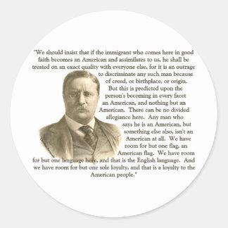 Cita de Teddy Roosevelt Pegatina Redonda