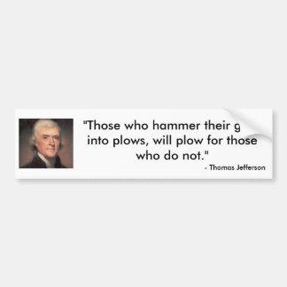 Cita de Thomas Jefferson Etiqueta De Parachoque