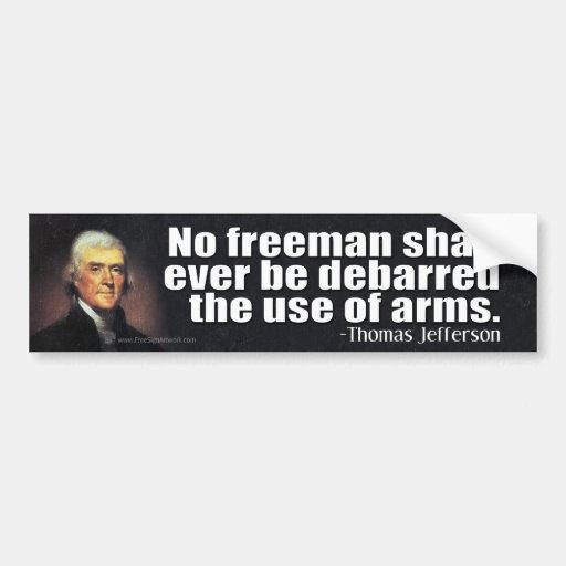 Cita de Thomas Jefferson en la 2da enmienda Etiqueta De Parachoque