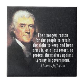Cita de Thomas Jefferson en las derechas del arma Azulejo Cuadrado Pequeño