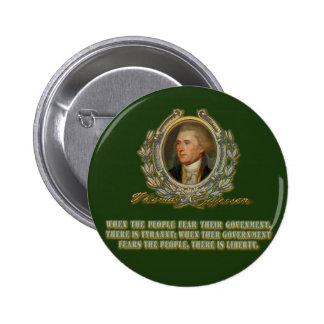 Cita de Thomas Jefferson: Gobierno y la gente Pin Redondo De 2 Pulgadas