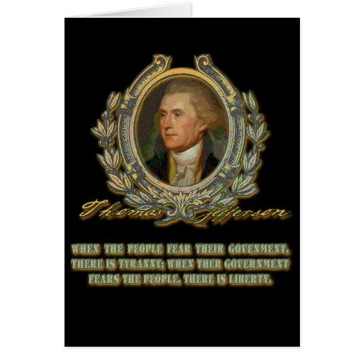 Cita de Thomas Jefferson:  Gobierno y la gente Felicitaciones