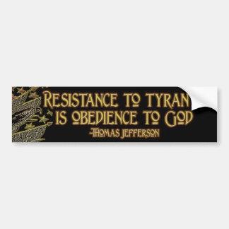 Cita de Thomas Jefferson:  Resistencia a la tiraní Pegatina Para Auto