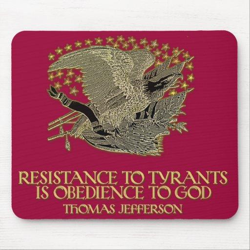 Cita de Thomas Jefferson:  Resistencia a la tiraní Alfombrillas De Raton